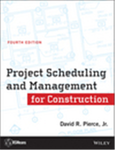 Project Scheduling and Management for Construction, 4th Edition