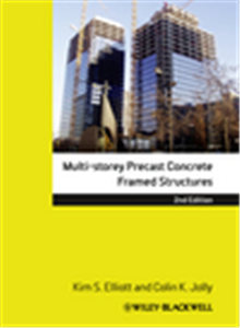 Multi-Storey Precast Concrete Framed Structures, 2nd Edition