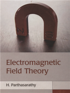 Electromagnetic Field Theory