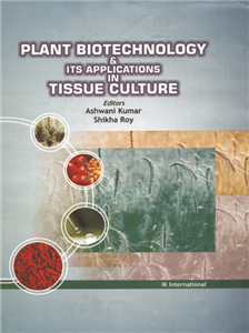 Plant Biotechnology and its Applications in Tissue Culture