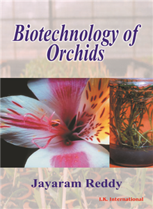 Biotechnology of Orchids