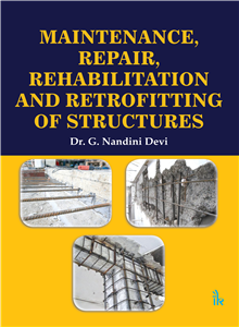 Maintenance, Repair, Rehabilitation and Retrofitting of Structures