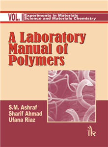 A Laboratory Manual of Polymers