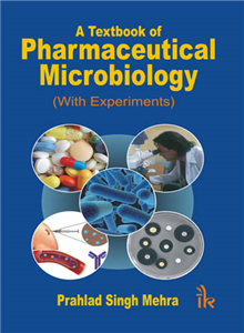A Textbook of Pharmaceutical Microbiology