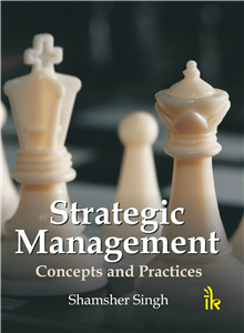 Strategic Management Concepts and Practices
