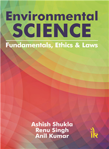 Environmental Science Fundamentals, Ethics and Laws