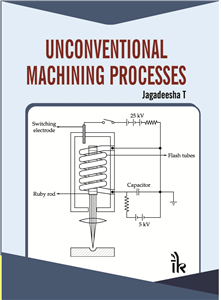 Unconventional Machining Processes