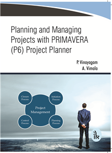 Planning and Managing Projects with  PRIMAVERA (P6) Project Planner