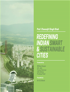 Redefining Indian Smart & Sustainable Cities