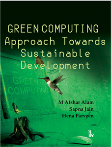 Green Computing Approach Towards Sustainable Development