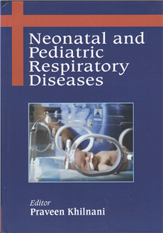 Neonatal and Pediatric Respiratory Diseases