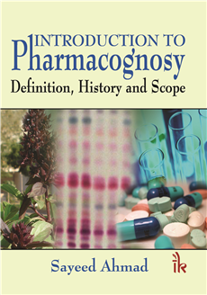 Introduction to Pharmacognosy