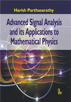 Advanced Signal Analysis and its Applications to Mathematical Physics