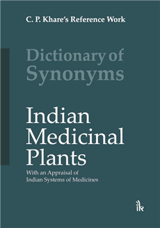Dictionary of Synonyms Indian Medicinal Plants With an Appraisal of Indian ...