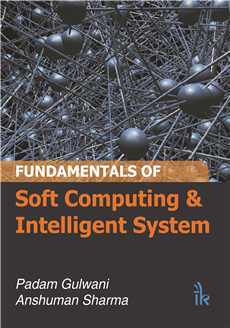 Fundamentals of Soft Computing and Intelligent System