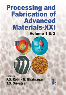 Processing and Fabrication of Advanced Material - XXI (Two Volume Set)