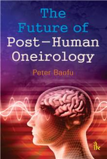 The Future of Post-Human Oneirology