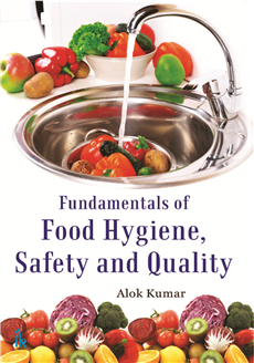 Fundamentals of Food Hygiene,  Safety and Quality