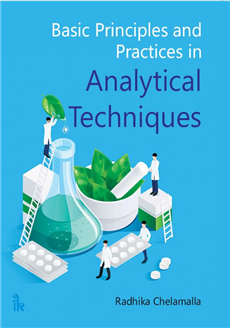 Basic Principles and Practices in Analytical Techniques