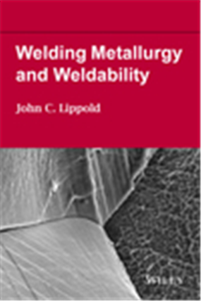 Welding Metallurgy and Weldability, 1/e