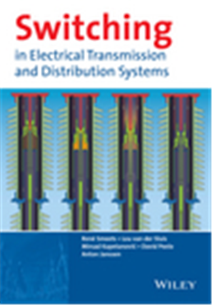 Switching in Electrical Transmission and Distribution Systems, 1/e