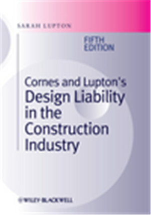 Cornes and Luptons Design Liability in the Construction Industry, 5th Edition, 5/e