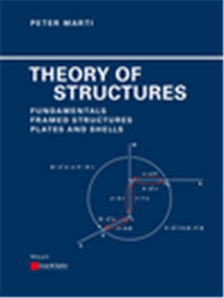 Theory Of Structures: Fundamentals Framed Structures Plates And Shells, 1/e