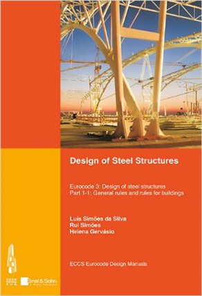 Design of Steel Structures::  Eurocode 3 - Design of Steel Structures. Part 1-1 - General Rules and Rules for Buildings, 1/e