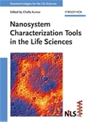 Nanosystem Characterization Tools in the Life Sciences, 1/e
