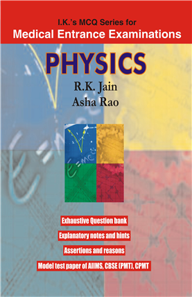 MCQs PHYSICS: Includes Pre solved Papers of Five Years, 1/e