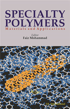 Specialty Polymers: Materials and Applications , 1/e