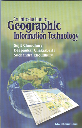 An Introduction to Geographic Information Technology, 1/e