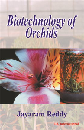 Biotechnology of Orchids  , 1/e
