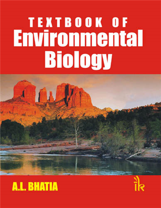 Textbook of  Environmental Biology, 1/e