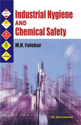 Industrial Hygiene and Chemical Safety, 1/e