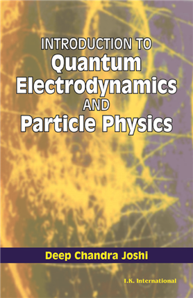 Introduction to Quantum Electrodynamics and Particle Physics, 1/e