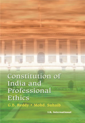Constitution of India and Professional Ethics, 1/e