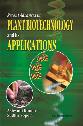 Recent Advances in Plant Biotechnology and its Applications  , 1/e