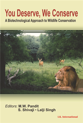 You Deserve, We Conserve: A Biotechnological Approach to Wildlife Conservation, 1/e