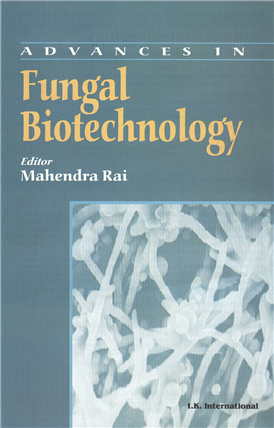 Advances in Fungal Biotechnology  , 1/e