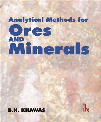 Analytical Methods for Ores and Minerals, 1/e