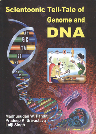 Scientoonic Tell-Tale of Genome and DNA  , 1/e