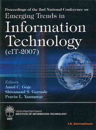 Proceedings of the 2nd National Conference on Emerging Trends in Information Technology (eIT-2007), 1/e
