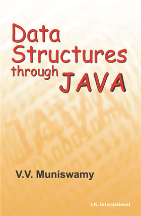 Data Structures Through Java: With CD-ROM containing Lab Manual, 1/e