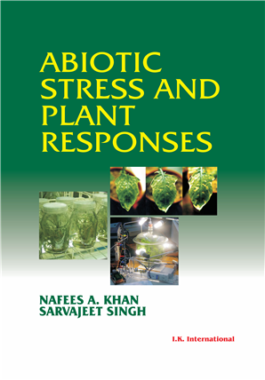Abiotic Stress and Plant Responses  , 1/e