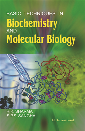 Basic Techniques in Biochemistry and Molecular Biology, 1/e