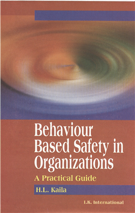 Behaviour Based Safety in Organizations: A Practical Guide , 1/e