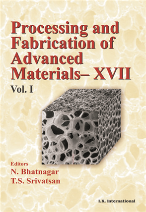 Processing and Fabrication of Advanced Materials- XXII (Two Volumes Set)  , 1/e