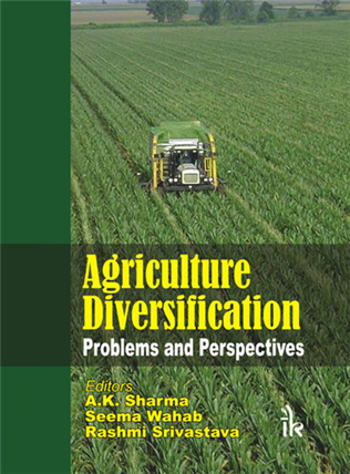 Agriculture Diversification: Problems and Perspectives , 1/e