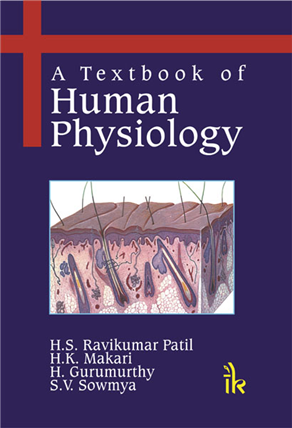 A Textbook of Human Physiology, 1/e